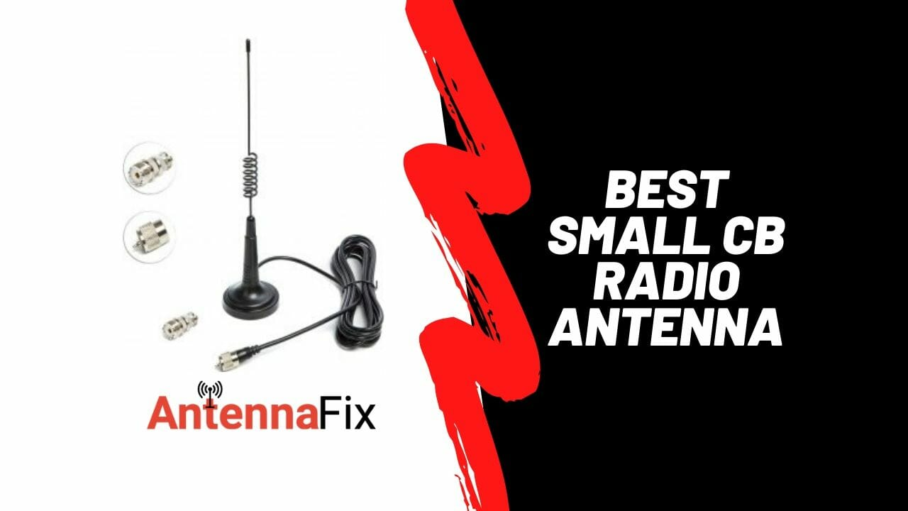 best small cb radio antenna reviews