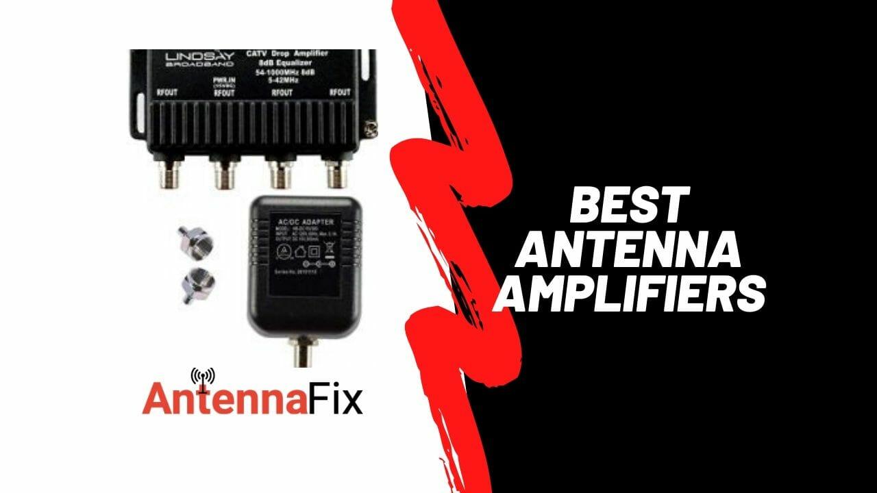 Best antenna amplifiers reviews