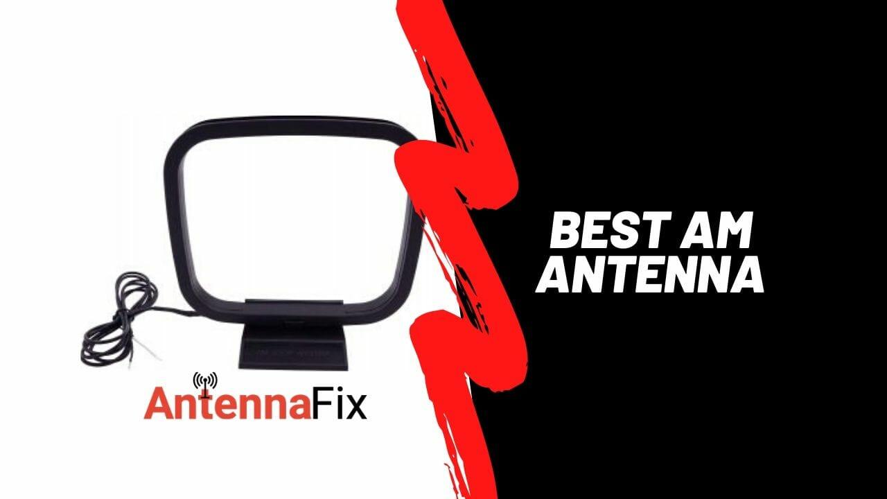 best am antenna reviews