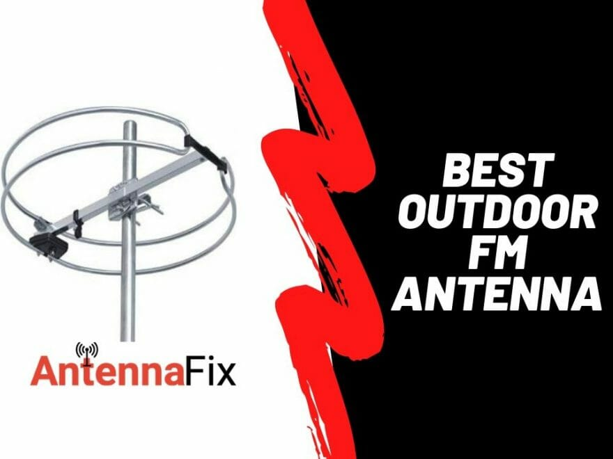 best outdoor fm antenna reviews
