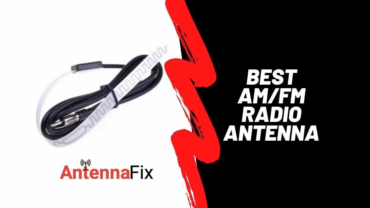 best am fm radio antenna reviews