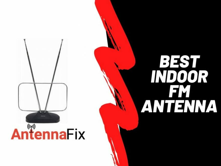 best indoor fm antenna reviews