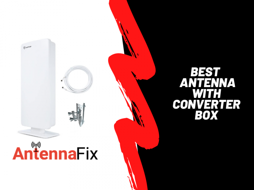 Best Antenna with converter box