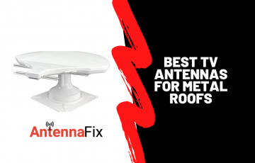 Best TV Antennas for Metal Roofs
