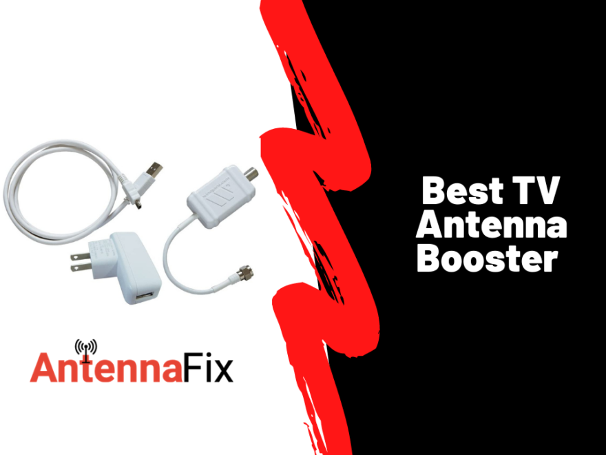 Best TV Antenna Booster