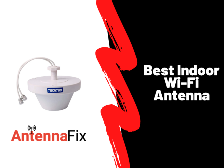 Best Indoor Wi-Fi Antenna