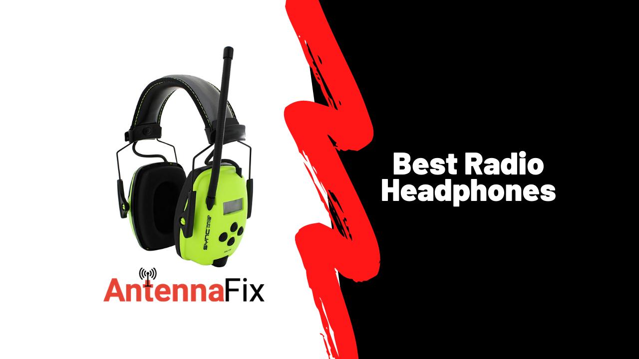 Best Radio Headphones in 2021